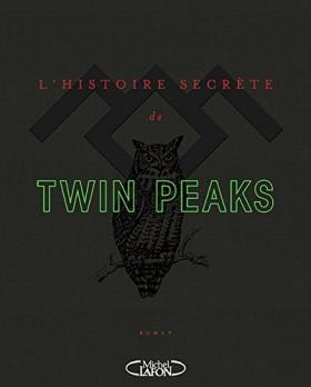 L'histoire secrète de Twin Peaks par Mark Frost