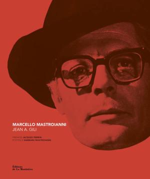 Marcello Mastroianni par Jean A. Gili - couverture