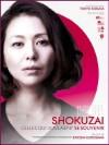 Shokuzai celles qui voulaient se souvenir de Kiyoshi Kurosawa