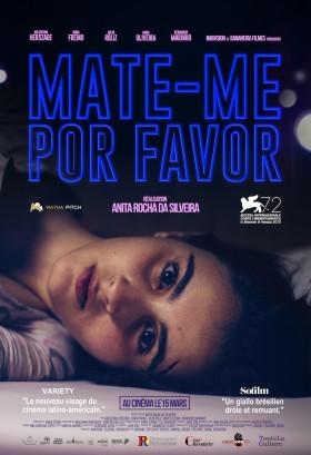 Mate-me por favor de Anita Rocha da Silveira - affiche