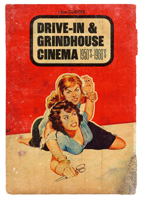 Drive-in et Grindhouse cinema - couverture