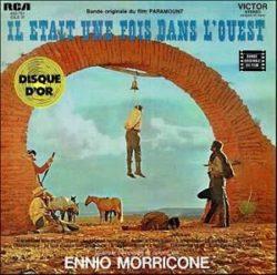 Il etait une fois dans l'Ouest - Ennio Morricone