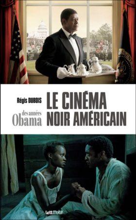 Le cinema noir americain des annees Obama - couverture