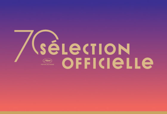 Selection officielle - 70e Festival de Cannes
