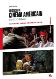 Un siecle de cinema americain en 100 films (1960-2000