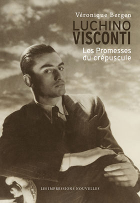 Luchino Visconti. Les Promesses du crepuscule - couverture