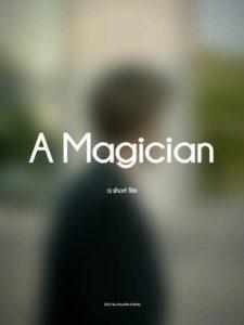 A Magician de Max Blustin - Granx Prix du 19e Tres Court Festival