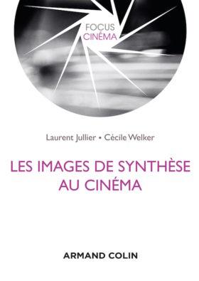 Les images de synthese au cinema - couverture