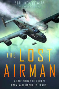 The Lost Airman - A True Story of Escape From Nazi-Occupied France