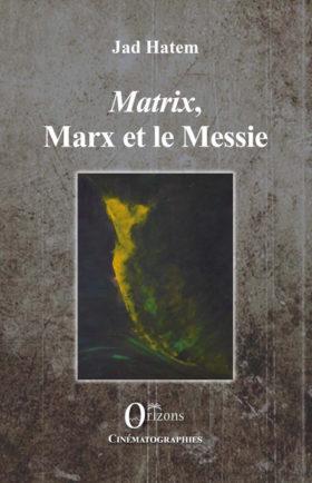 Matrix Marx et le Messie - couverture