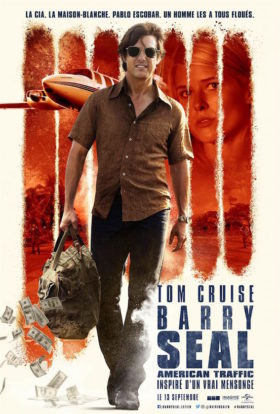 Barry Seal American Traffic - affiche