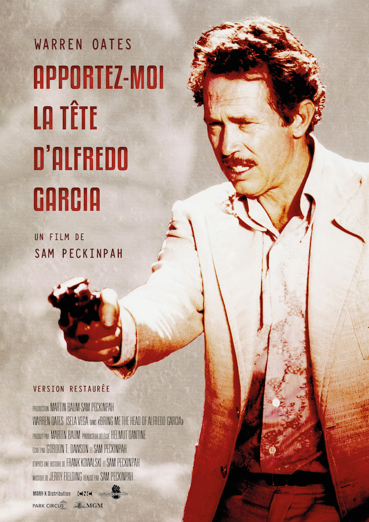 Apportez-moi la tete de Alfredo Garcia - affiche