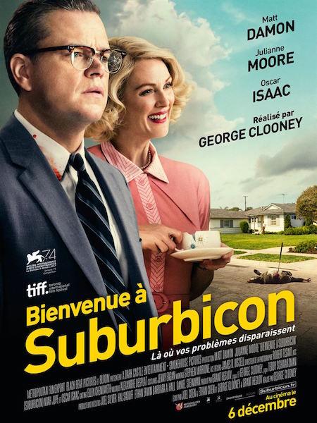 Bienvenue a Suburbicon - affiche