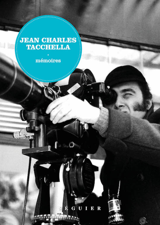 Jean Charles Tacchella Memoires