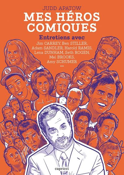 Judd Apatow - Mes Heros comiques