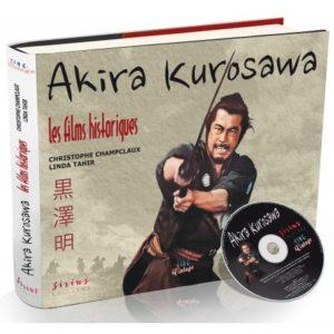 Akira Kurosawa. Les films historiques - couverture