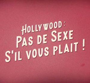 Hollywood pas de sexe sil vous plait