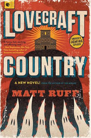 Lovecraft Country - Matt Ruff
