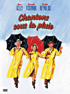 Chantons Sous la Pluie - Singin in The Rain