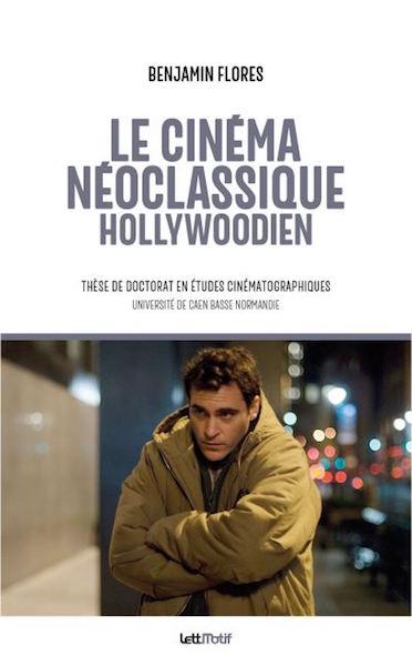 Le cinema neoclassique hollywoodien