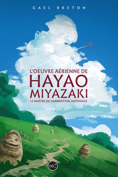 Loeuvre de Hayao Miyazaki