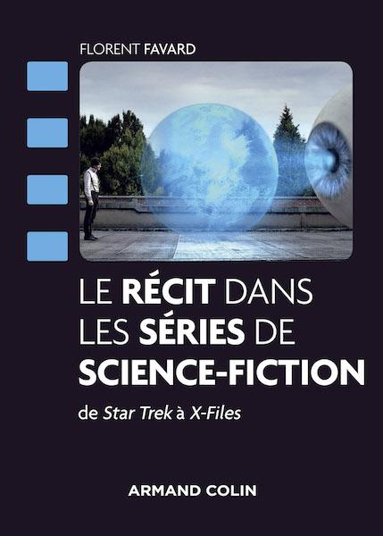 Le recit dans les series de science-fiction