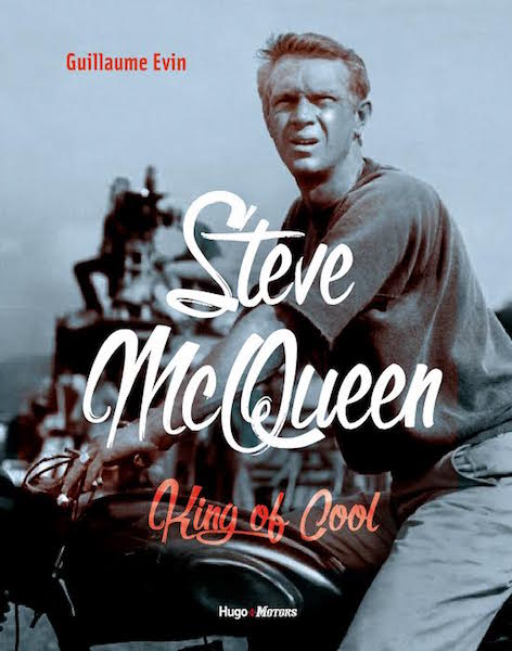 Steve McQueen. King of cool - livre