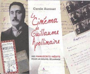 Le Cinema de Guillaume Apollinaire