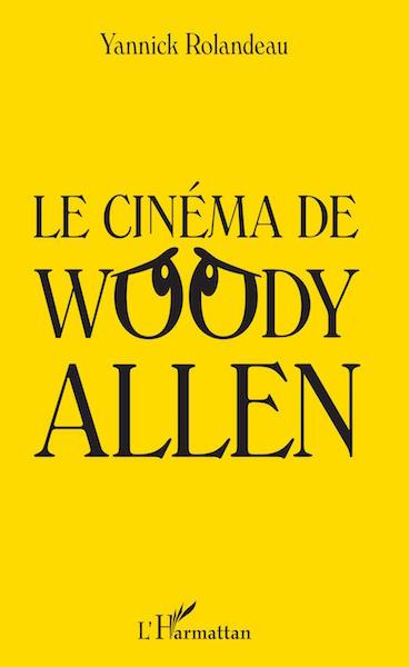 Le cinema de Woody Allen