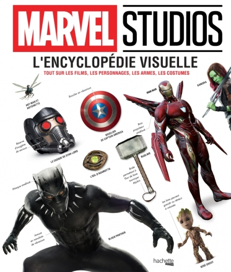 Marvel Studios - encyclopedie visuelle