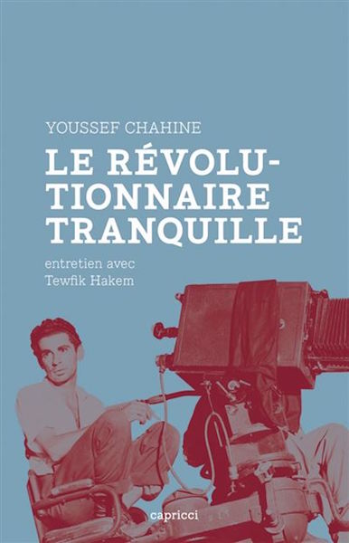 Youssef-Chahine-le-revolutionnaire-tranquille