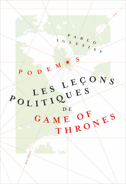 Les lecons politiques de Game of Thrones