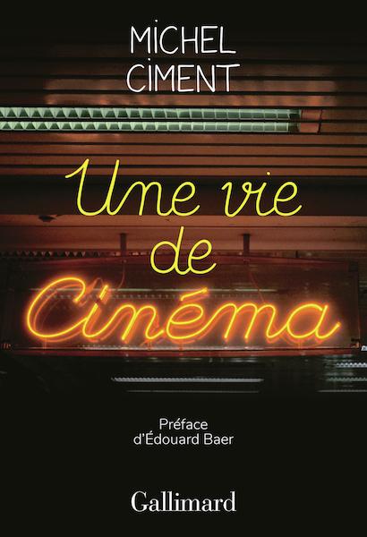 Une vie de cinema