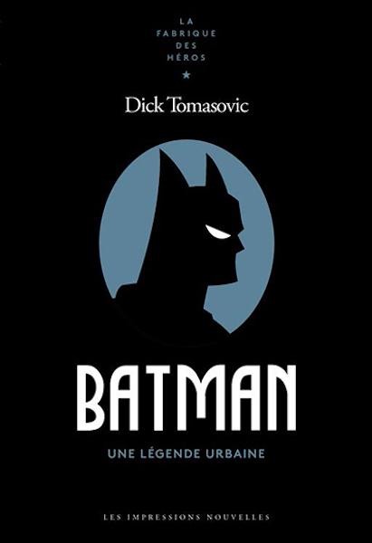 Batman - une legende urbaine - livre
