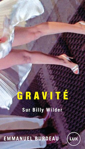 Gravite sur Billy Wilder - livre