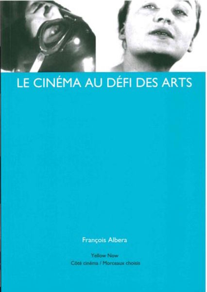 Le Cinema au defi des arts - Yellow Now