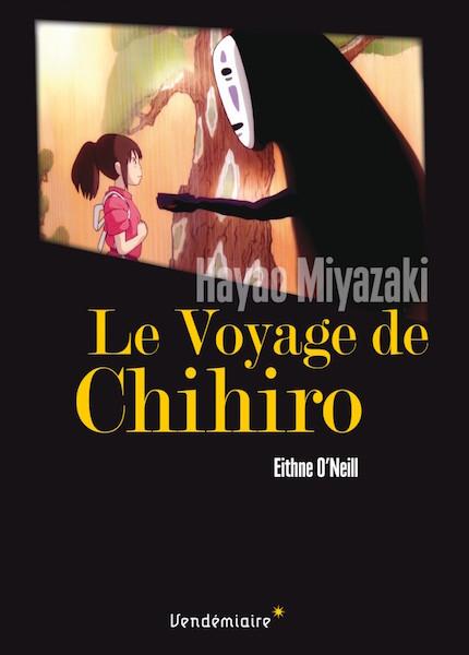 Voyage de Chihiro - Hayao Miyazak Vendemiairei