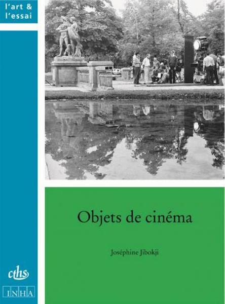 Objets de cinema - De Marienbad a Fantomas