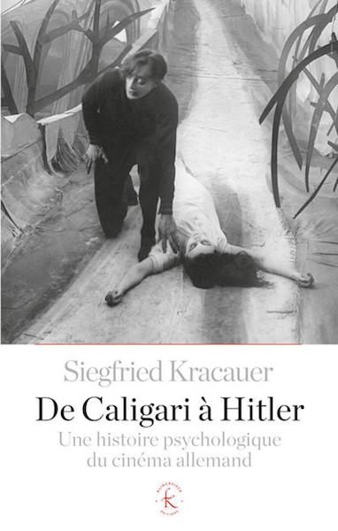 De Caligari a Hitler. histoire psychologique du cinema allemand