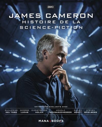 James Cameron - Histoire de la science fiction - Mana Books