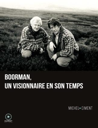 John Boorman - visionnaire en son temps - livre