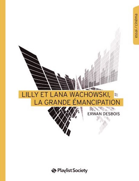 Lilly et Lana Wachowski - grande emancipation