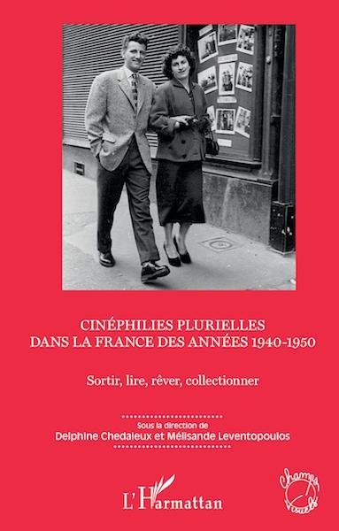 Cinephilies plurielles dans la France des annees 1940-1950