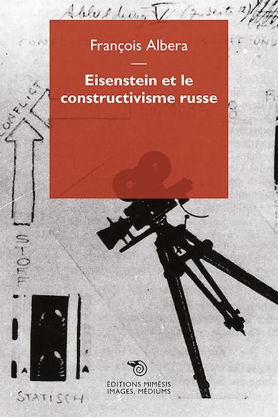 Eisenstein et le constructivisme russe - livre