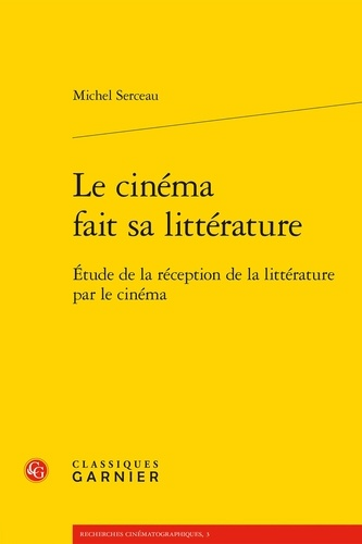 Le cinema fait sa litterature - livre