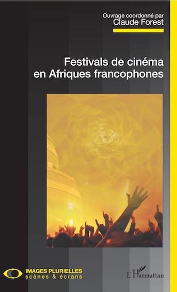 Festivals de cinema en Afriques francophophones