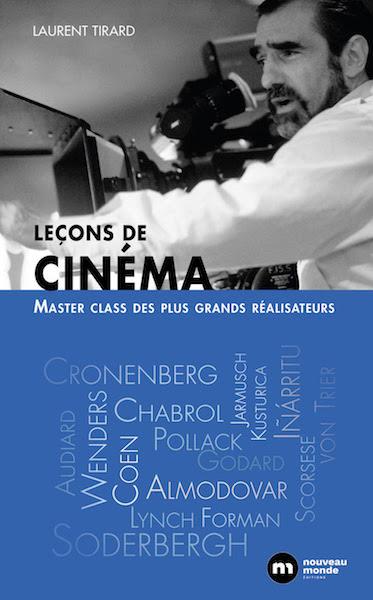 Lecons de cinema - Master Class des plus grands realisateurs