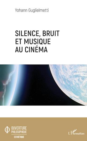 Silence bruit et musique au cinema