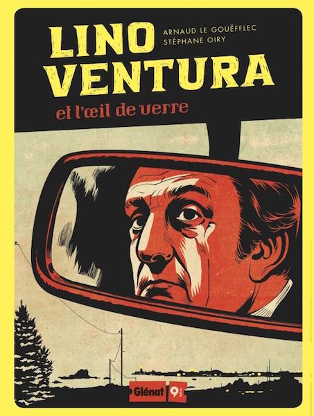 Lino Ventura - Glenat