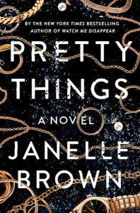Pretty Things de Janelle Brown